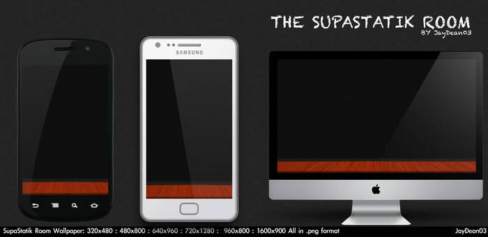 The Supastatik Room