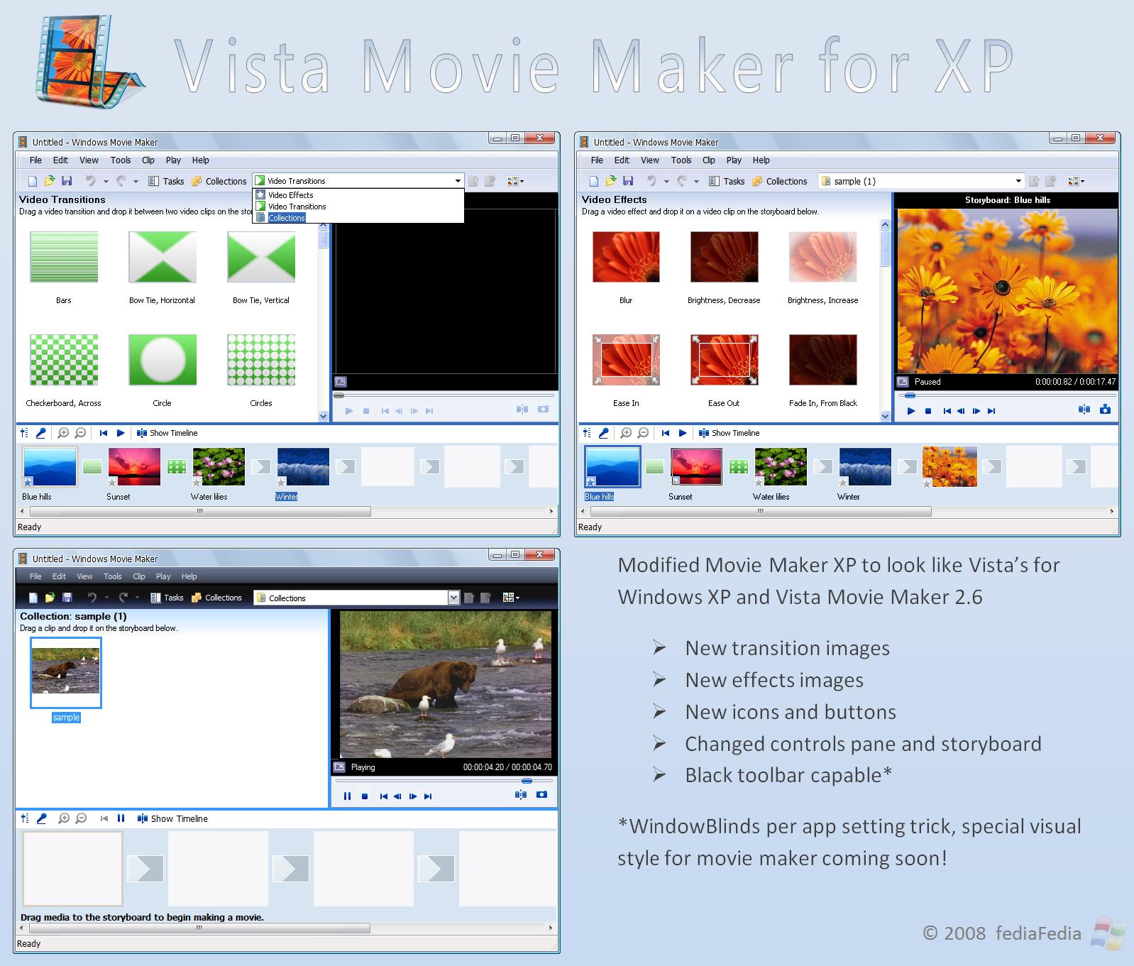 Vista's movieMaker for XP by fediaFedia