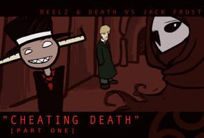 ES:2 - Cheating Death P.1 by Elliwiny