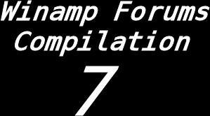 Winamp Forums Compilation 7
