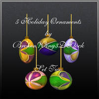 5 Holiday Ornaments Set Two by BrokenWing3dStock