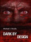 Dark by Design Excerpt by AuthorMJBrooks