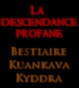 La descendance profane - Bestiaire : Kyddra by VanoVaemone