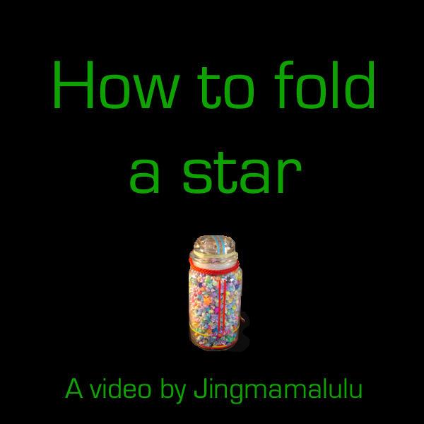 Star-making Origami video by Jingmamalulu
