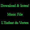 L'Enfant du Vortex : Soudtrack by VortexMax