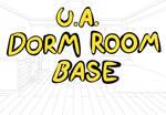 U.A Dorm Room Base