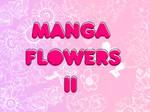 Manga Flowers II