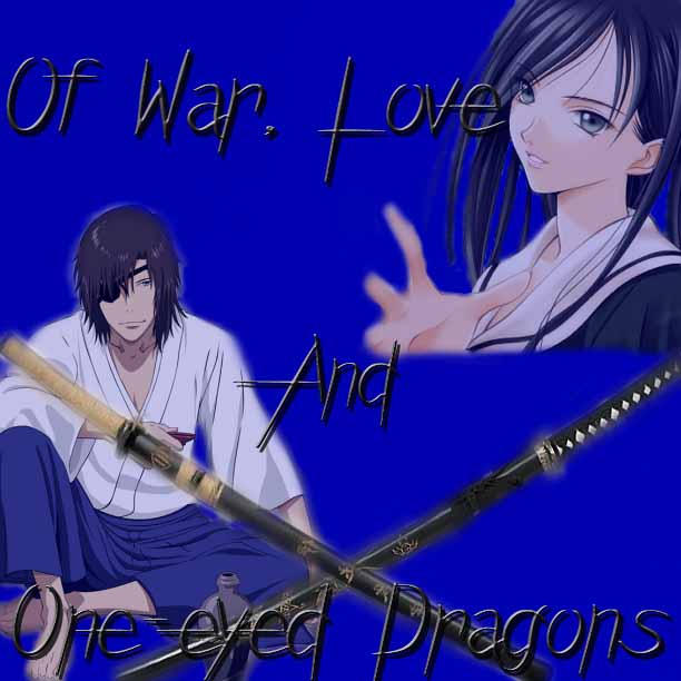 Of War, Love, And Dokuganryu by UnderAbigailsRose on ...