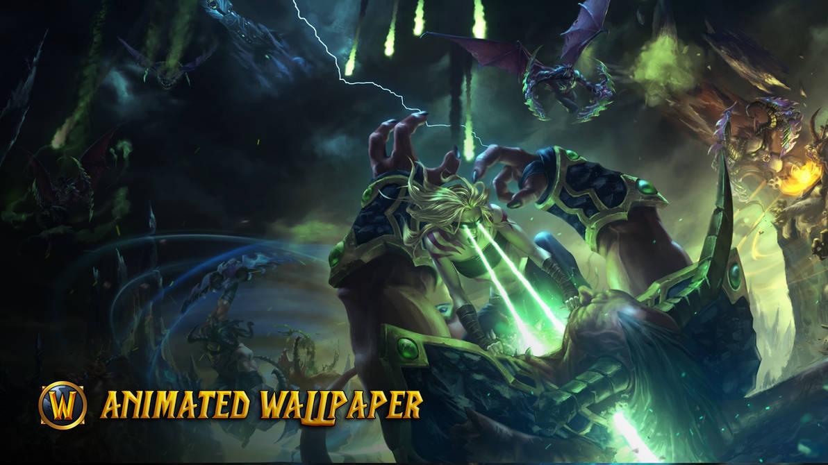 World Of Warcraft Legion Animated Wallpaper By Cjxander On