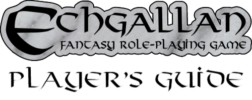 Echgallan Fantasy Role-Playing Game Player's Guide by Ratofblades