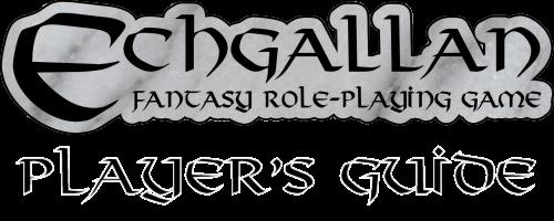 Echgallan Player's Guide Appendix B by Ratofblades