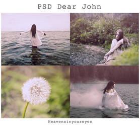 PSD Dear John (DOWNLOAD FOR FREE) by Heavensinyoureyes