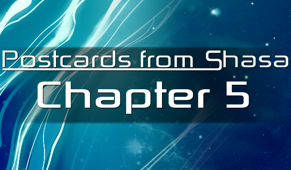 Postcards from Shasa - Chapter 5 by Chobittsu-Studios