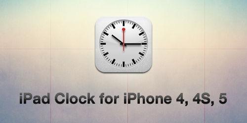 iOS6 iPad Clock for iPhone 4, 4S, 5