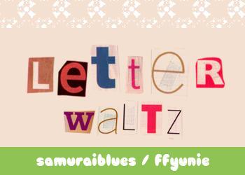 letter waltz by ffyunie