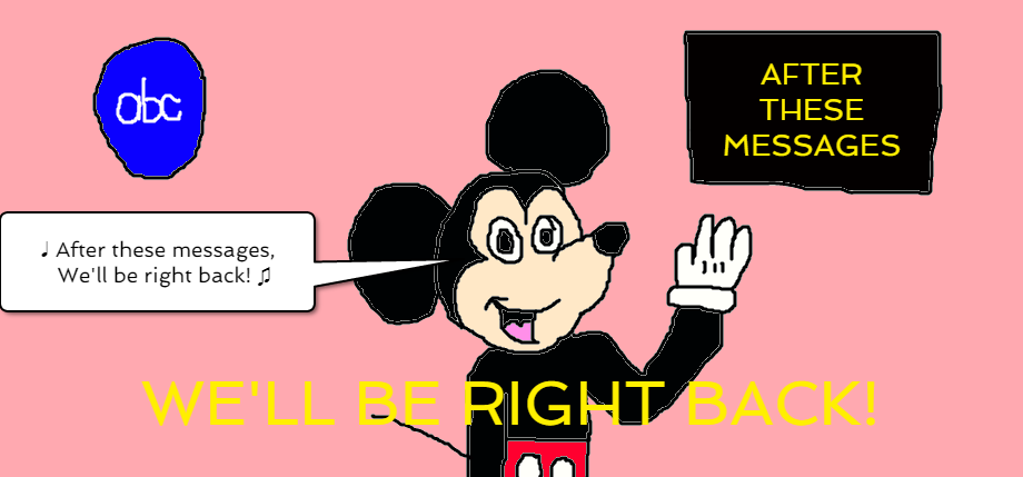 After These Messages, Mickey w...