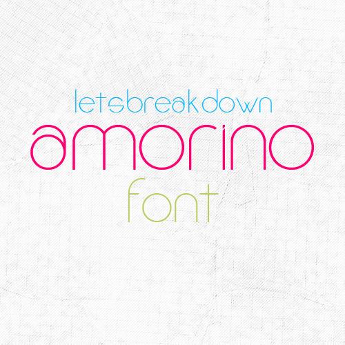 amorino font by LetsBreakDown