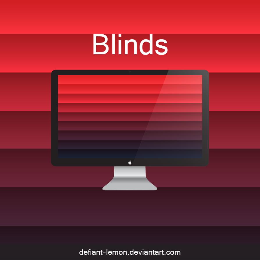 Blinds by Defiant-Lemon