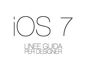 Ios 7 - Linee Guida Per Designer