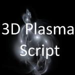 3D Plasma Script by MurdocSnook