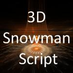 3D Snowman Script by MurdocSnook