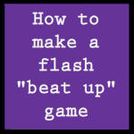 Flash tutorial: Beat up game