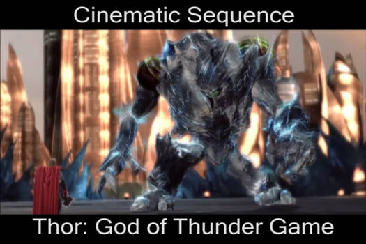 Cinematic Sequence from Thor: God of Thunder