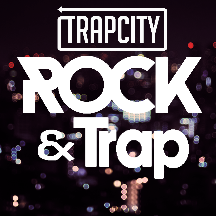 Trap City- ROCK AND TRAP (custom) by Gaming-Master