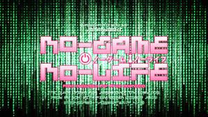 No Game No Life Logo Font (Free DL)