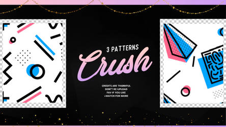 Crush | Patterns #01