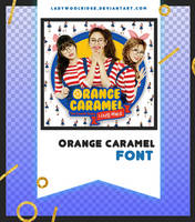 Orange Caramel | FONT #4 by Mondai-Girl