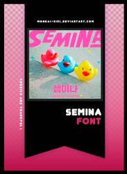 SEMINA | FONT #16 by Mondai-Girl