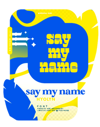 SAY MY NAME | FONT