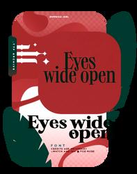 EYES WIDE OPEN | FONT