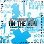 Ska's OUTGraffed 3: On The Run