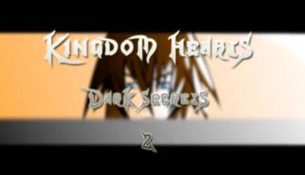 Kingdom Hearts: Dark Secrets 2 by mydarksides