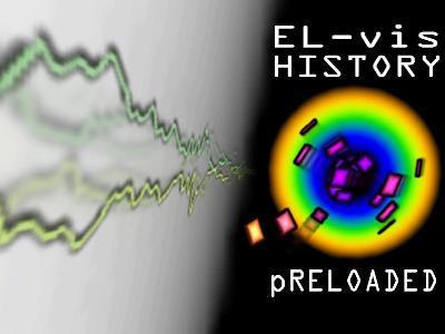 HISTORY pRELOADED by el-vis