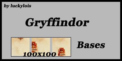 Gryffindor Bases