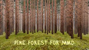 [MMD DL]Pine Forest