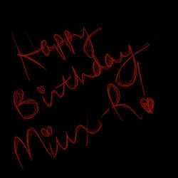 Happy Birthday Miux-R