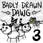 Badly Drawn Dawg: Series 3 by Splapp-me-do