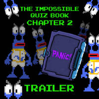 Impossible Quiz Book 2 Trailer by Splapp-me-do
