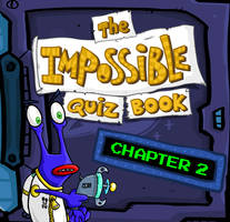 The Impossible Quiz Book: Chapter 2 by Splapp-me-do