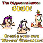 The Sigworminator 6000