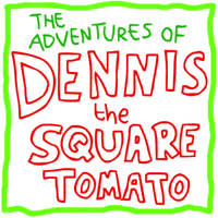 Dennis the Square Tomato by Splapp-me-do