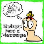 Splapp has a Message