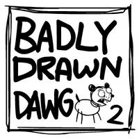 Badly Drawn Dawg: Series 2 by Splapp-me-do