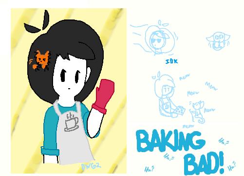 BAKING BAD? by DragonWolfGirl2