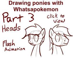 Drawing Ponies with Whatsapokemon, Heads by Whatsapokemon
