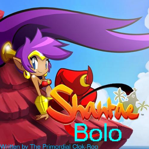 Shantae TV cartoon 'Bolo' script (fan-made) by Clok-Roo